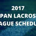 2017年度|日本ラクロス協会主催のリーグスケジュール発表