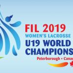 【女子ラクロス19歳以下世界大会】2019年開催 Women's Lacrosse World Championship