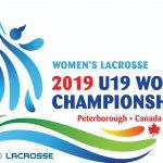 【女子ラクロス19歳以下世界選手権大会】2019年開催 Women's Lacrosse World Championship