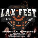 【LAX FEST】イベント詳細決定|アイドル戦・ラクロス体験会・クリニック